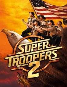 Süper Polisler 2 – Super Troopers 2 Torrent İndir